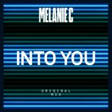 Melanie C – Into You