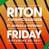 Riton x Night Crawlers ft. Mufasa & Hypeman – Friday