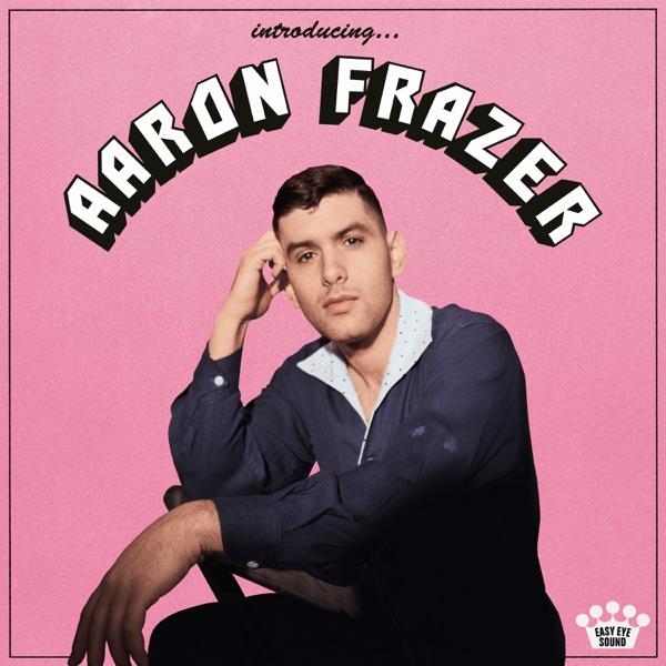 Aaron Frazer Introducing