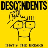 Descendents – That's The Breaks