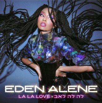 Eden Alene - La La Love