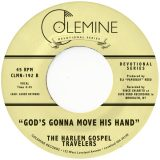 The Harlem Gospel Travelers – God's Gonna Move His Hand
