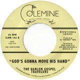 The Harlem Gospel Travelers – God's Gonna Move His Hand