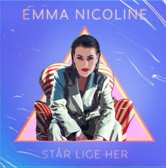 Emma Nicoline - Står Lige Her
