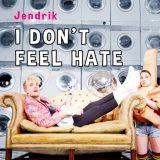 Jendrik – I Don't Feel Hate