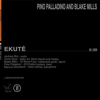 Ekuté Pino Palladino & Blake Mills