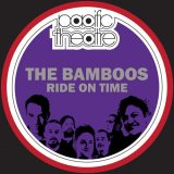The Bamboos – Ride On Time
