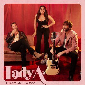 Lady A - Like A Lady