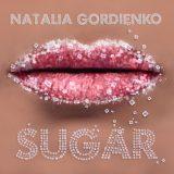 Natalia Gordienko – Sugar