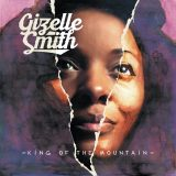 Gizelle Smith – King of the Mountain