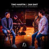 Tino Martin & Jan Smit – Je Naam In De Sterren