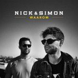 Nick & Simon – Waarom