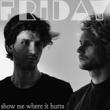 Friday – Show Me Where It Hurts