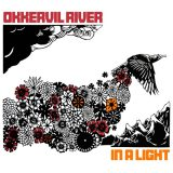 Okkervil River – In A Light