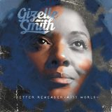 Gizelle Smith – Better Remember (They're Controlling You)