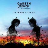 Gareth Emery ft. Dani Poppitt – Friendly Fires