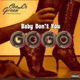 Cee Lo Green & Rare Essence – Baby Don't You Go-Go