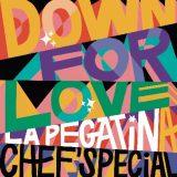 Chef'Special X La Pegatina – Down For Love