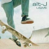 alt-J – U&ME