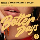 NEIKED x Mae Muller x Polo G – Better Days