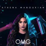 Athena Manoukian – OMG