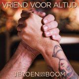 Jeroen van der Boom – Vriend Voor Altijd